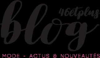 Le blog 46etplus